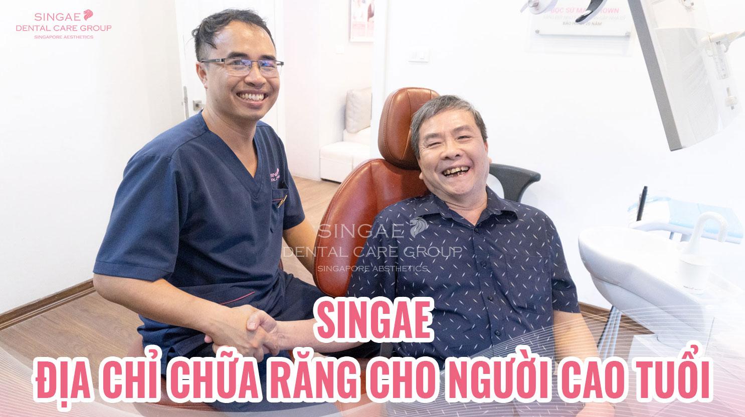 Nha khoa Singae – địa chỉ lý tưởng khám chữa răng cho người cao tuổi